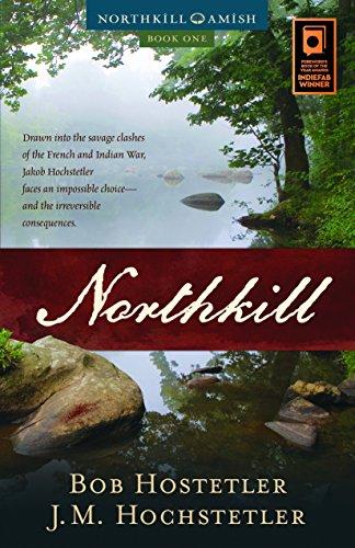Book: Northkill (Northkill Amish Book 1) by Bob Hostetler