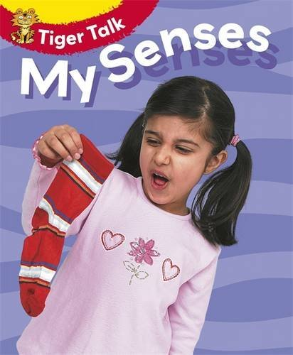 All About Me: My Senses (Tiger Talk)