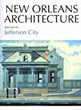 [(Jefferson City : Toledano Street to Joseph Street, Claiborne Avenue to the Mississippi River)] [By (author) Friends of the Cabildo ] published on (May, 2012)