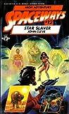 Star Slaver (Spaceways Series, No. 12) (0425060748) by John Cleve (Pseudonym)