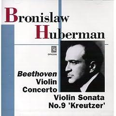 ブロニスワフ・フーベルマン(Vn)、ジョージ・セル指揮/VPO、イグナツ・フリードマン(P) ベートーヴェン:ヴァイオリン協奏曲&《クロイツェル》ソナタのAmazonの商品頁を開く