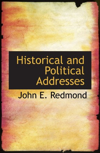 Historical and Political Addresses