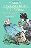 T H White Mistress Masham's Repose