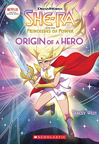 Origin of a Hero (She-Ra Chapter Book #1) [West, Tracey] (Tapa Blanda)