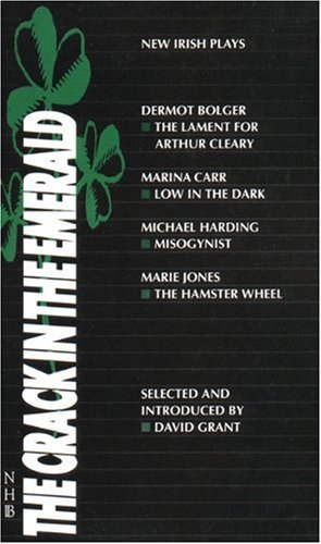The Crack in the Emerald: New Irish Plays (International Collection (London, England).)