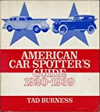 American Car Spotter's Guide: 1920-1939