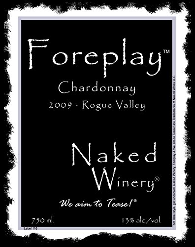 2009 Naked Winery Foreplay Chardonnay 750 Ml