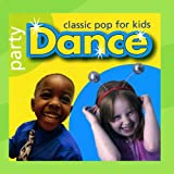 Kidzone Party Dance: Classic Pop For Kids