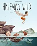img - for Halfway Wild book / textbook / text book