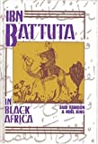 img - for Ibn Battuta in Black Africa by Ibn Batuta, King, Noel, Hamdun, Said (1995) Hardcover book / textbook / text book