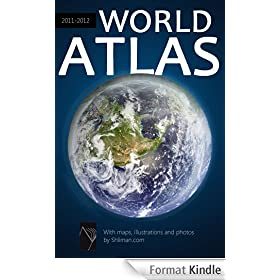 World Atlas 2011-2012 [900 illustrations, high-level formatting] (Shliman World series) (English Edition)