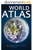 World Atlas 2011-2012 [900 illustrations, high-level formatting] (Shliman World series) (English Edition)