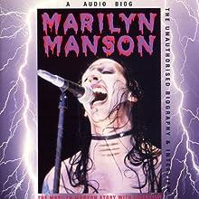 Marilyn Manson Story: A Rockview Audiobiography Speech by Pete Bruen, Jean Brun Narrated by Pete Bruen, Jean Brun