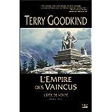 L'�p�e de V�rit�, tome 8 : L'Empire des vaincuspar Terry Goodkind