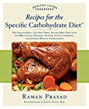 img - for Recipes for the Specific Carbohydrate Diet: The Grain-Free, Lactose-Free, Sugar-Free Solution to IBD, Celiac Disease, Autism, Cystic Fibrosis, and Other Health Conditions (Healthy Living Cookbooks) book / textbook / text book