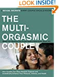 The Multi-Orgasmic Couple: Sexual Sec...