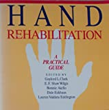 img - for Hand Rehabilitation: A Practical Guide book / textbook / text book