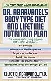 Dr. Abravanel's Body Type Diet and Lifetime Nutrition Plan (0553380419) by Abravanel, Elliot D.