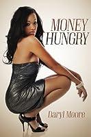 Money Hungry [Kindle Edition]