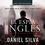 El espía inglés [The English Spy] | Daniel Silva