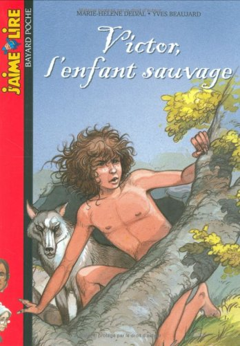 Victor L'Enfant Sauvage (French Edition), Beaujard, Y