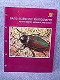 Basic Scientific Photography (Kodack publication) (0879850248) by Kodak