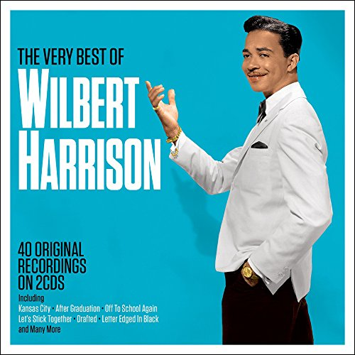 Wilbert Harrison - The Very Best Of Wilbert Harrison - Zortam Music