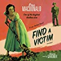 Find a Victim: A Lew Archer Novel (       UNABRIDGED) by Ross Macdonald Narrated by Tom Parker