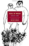 Soul of Wood (New York Review Books)