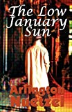 img - for The Low January Sun book / textbook / text book