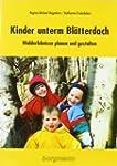 Kinder unterm Bl�tterdach: Walderlebn...