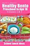 Healthy Bento Preschool to Age 10 (School Lunch Ideas)