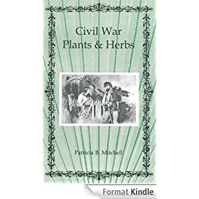 Civil War Plants and Herbs (English Edition)