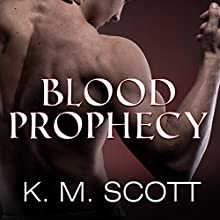 Blood Prophecy - with the Short Stories 'Forbidden Fruit' and 'His Love': Sons of Navarus, Book 4 (       UNABRIDGED) by Gabrielle Bisset, K. M. Scott Narrated by Christopher Slye, Emily Durante