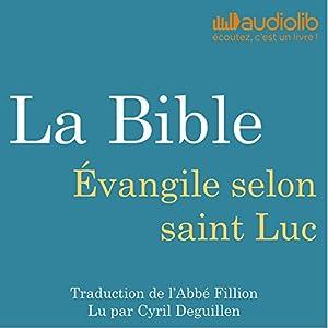 La Bible : Évangile selon saint Luc | Livre audio