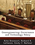 img - for Geoengineering: Governance and Technology Policy book / textbook / text book