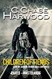 img - for Children Of Fiends - Part 3 Wastelands: The Of Sudden Origin Saga Continues book / textbook / text book