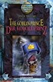 img - for The Goblin Prince - Der Koboldprinz book / textbook / text book