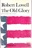 Old Glory, The - Revised Edition