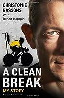 A Clean Break: My Story