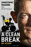 Book - A Clean Break: My Story