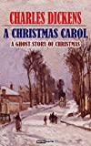 Image of A CHRISTMAS CAROL - CHARLES DICKENS (WITH NOTES)(BIOGRAPHY)(ILLUSTRATED): A Ghost Story of Christmas
