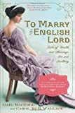 9780761171959: To Marry an English Lord