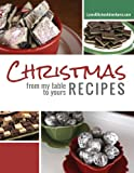 img - for Christmas Recipes from My Table To Yours book / textbook / text book