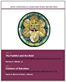 History of Zion Evangelical Lutheran Church, Oldwick, New Jersey Series, Vols. 2 & 3: The Faithful and the Bold- The Story of the First Service of the ... Lutheran Church Oldwick, New Jersey, 2nd ed.