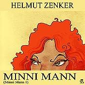 Minni Mann (Minni Mann 1) | Helmut Zenker