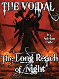 img - for The Long Reach of Night: The Voidal, Vol. 2 book / textbook / text book