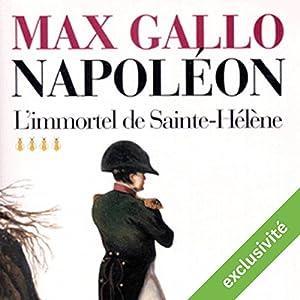 L'immortel de Sainte-Hélène (Napoléon 4)   Livre audio
