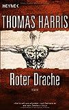 Roter Drache: Roman (Hannibal Lecter, Band 2)