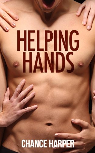 Helping Hands (A Gay Erotic Story)